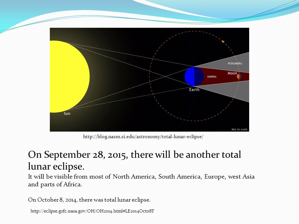 On September 28, 2015, there will be another total lunar eclipse.