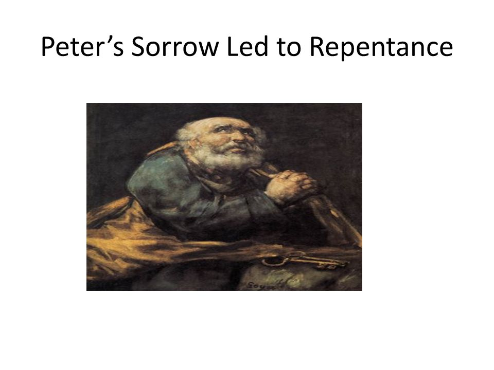 Peter's Sorrow Led to Repentance
