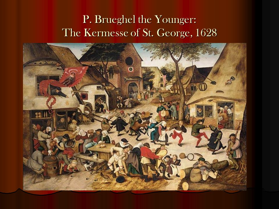 P. Brueghel the Younger: The Kermesse of St. George, 1628