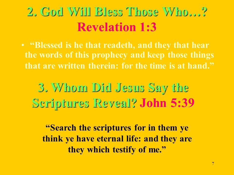 7 2. God Will Bless Those Who…. 2. God Will Bless Those Who….