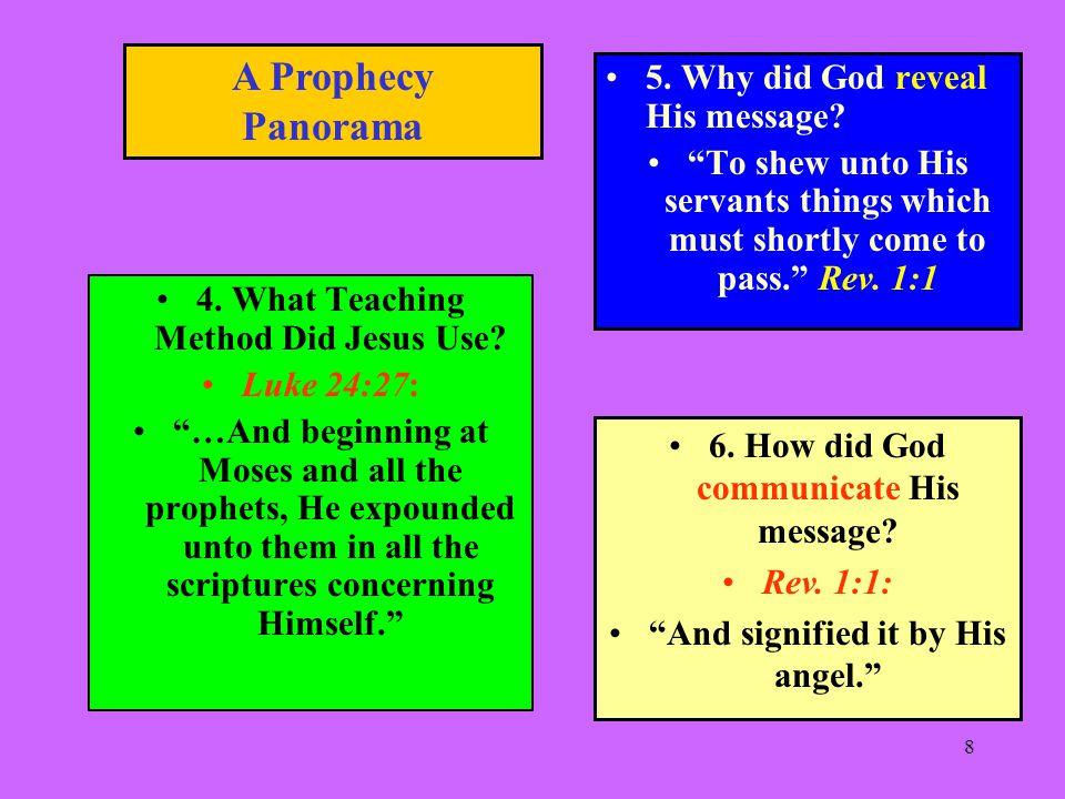 8 4. What Teaching Method Did Jesus Use.