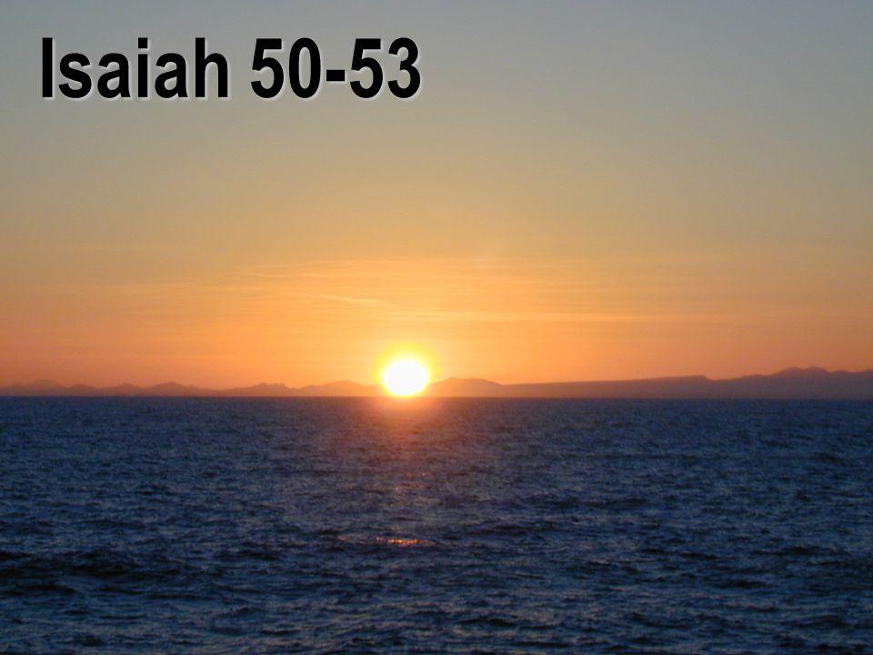 Isaiah 50-53