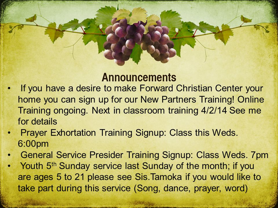 If you have a desire to make Forward Christian Center your home you can sign up for our New Partners Training.