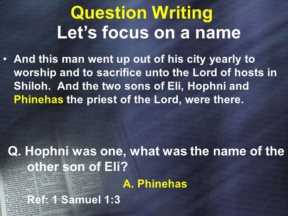 Question Writing And this man went up out of his city yearly to worship and to sacrifice unto the Lord of hosts in Shiloh.