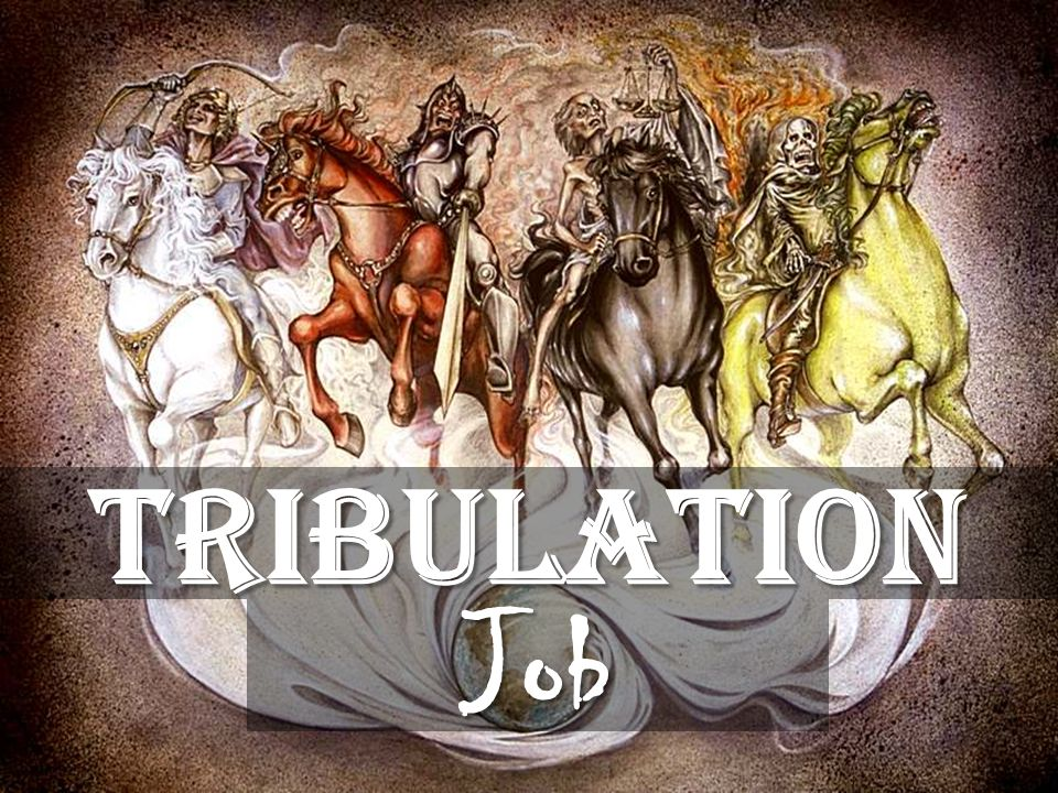 Tribulation Job