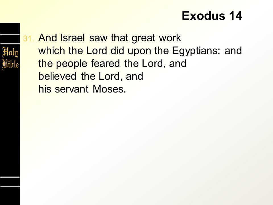 Exodus 14 31.