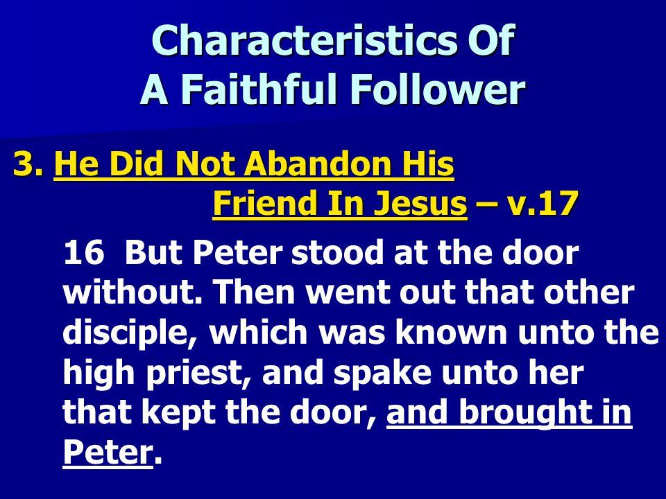 Characteristics Of A Faithful Follower 3.