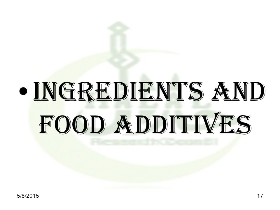 INGREDIENTS and Food additives 5/8/201517