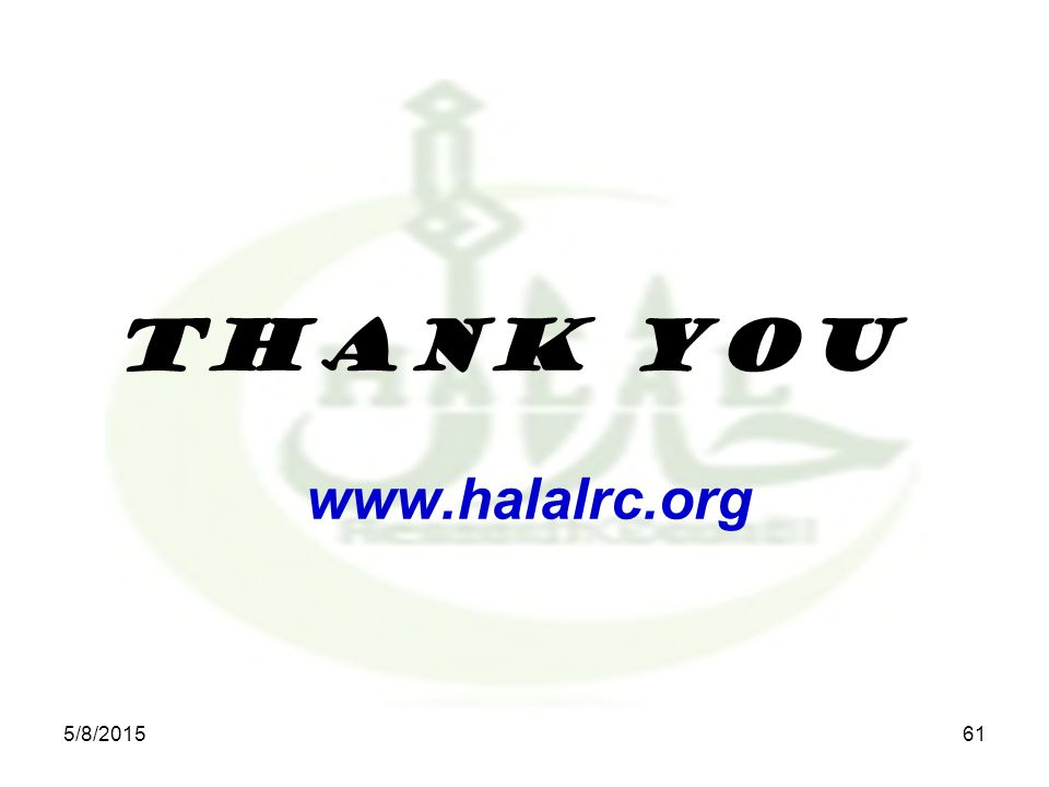 Thank you www.halalrc.org 5/8/201561