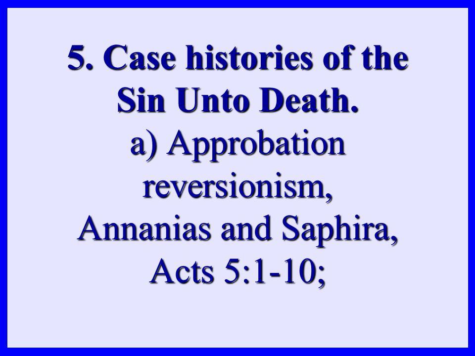 b) Phallic reversionism, 1 Cor 5:1-5;
