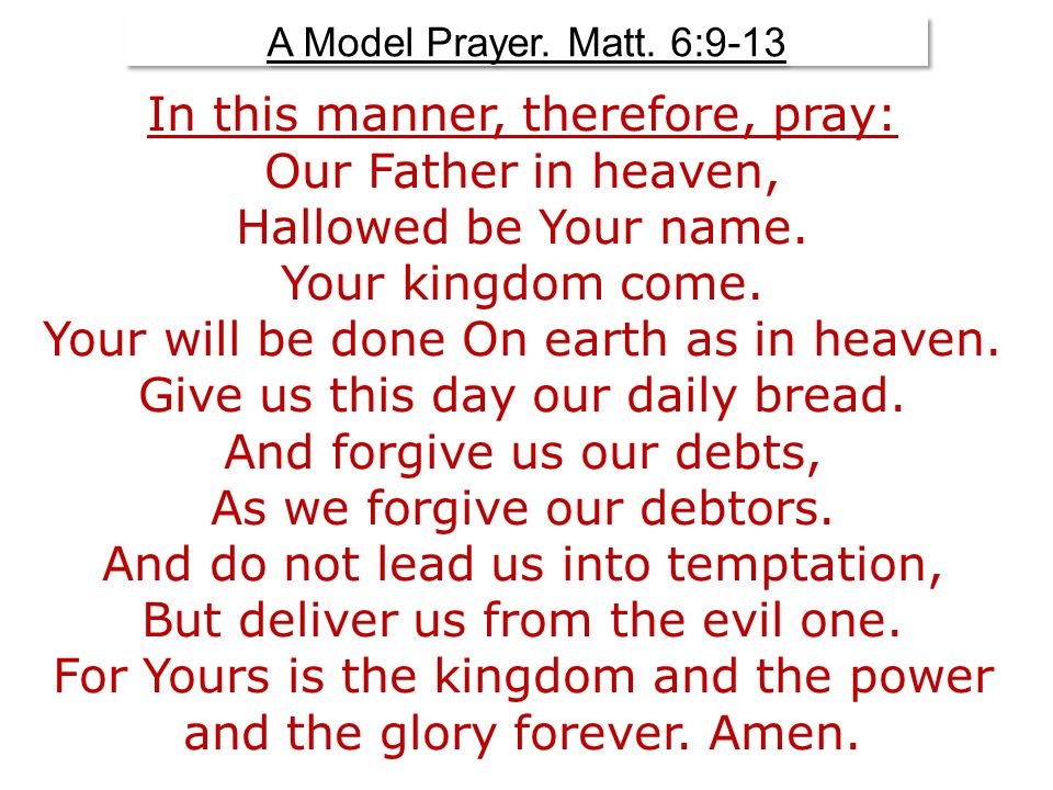 A Model Prayer. Matt.