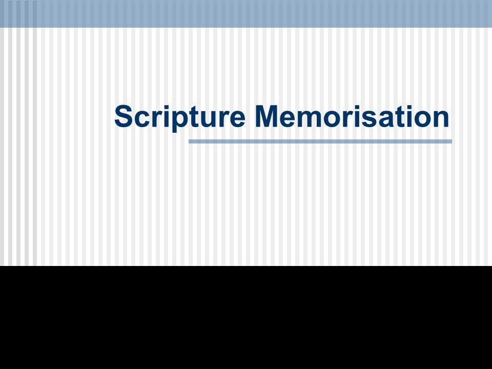 Scripture Memorisation