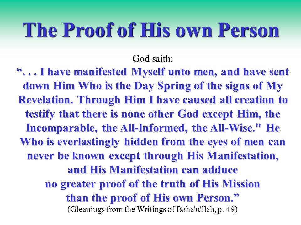 The Proof of His own Person God saith: ...