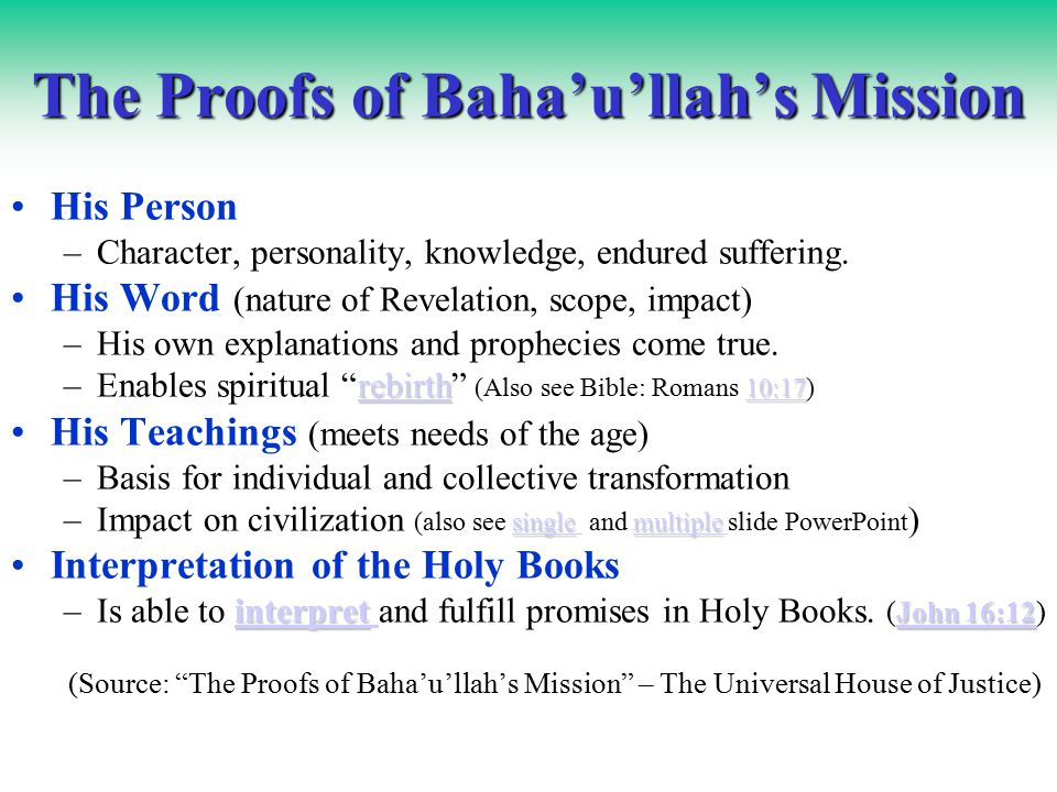 More fruits: (Baha'i laws & injunctions): Prohibitions against asceticism, monasticism, cursing, backbiting, begging, slavery, gambling, all manner of promiscuity, companionate marriage, and the use drugs or alcohol (unless prescribed by a physician).