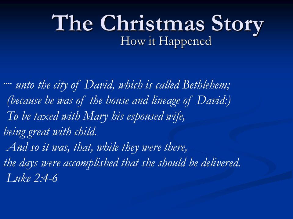 The Christmas Story How it Happened....