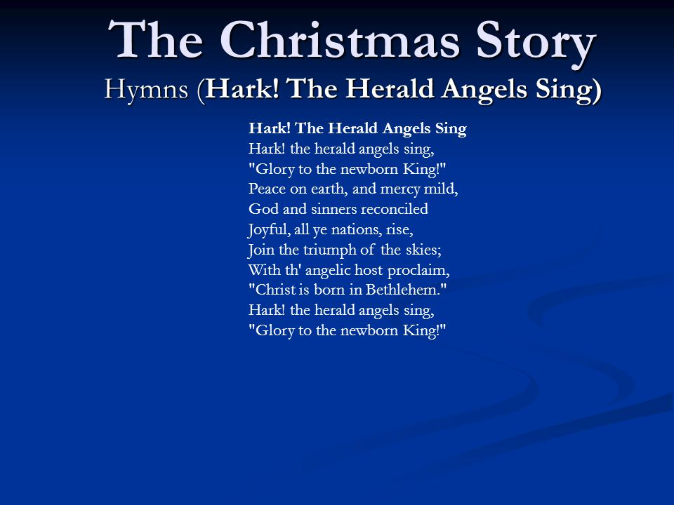 The Christmas Story Hymns (Hark.The Herald Angels Sing) Hark.
