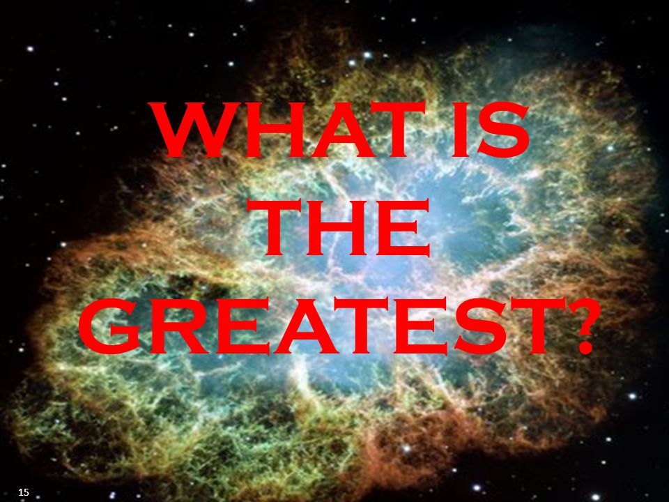 WHAT IS THE GREATEST 15