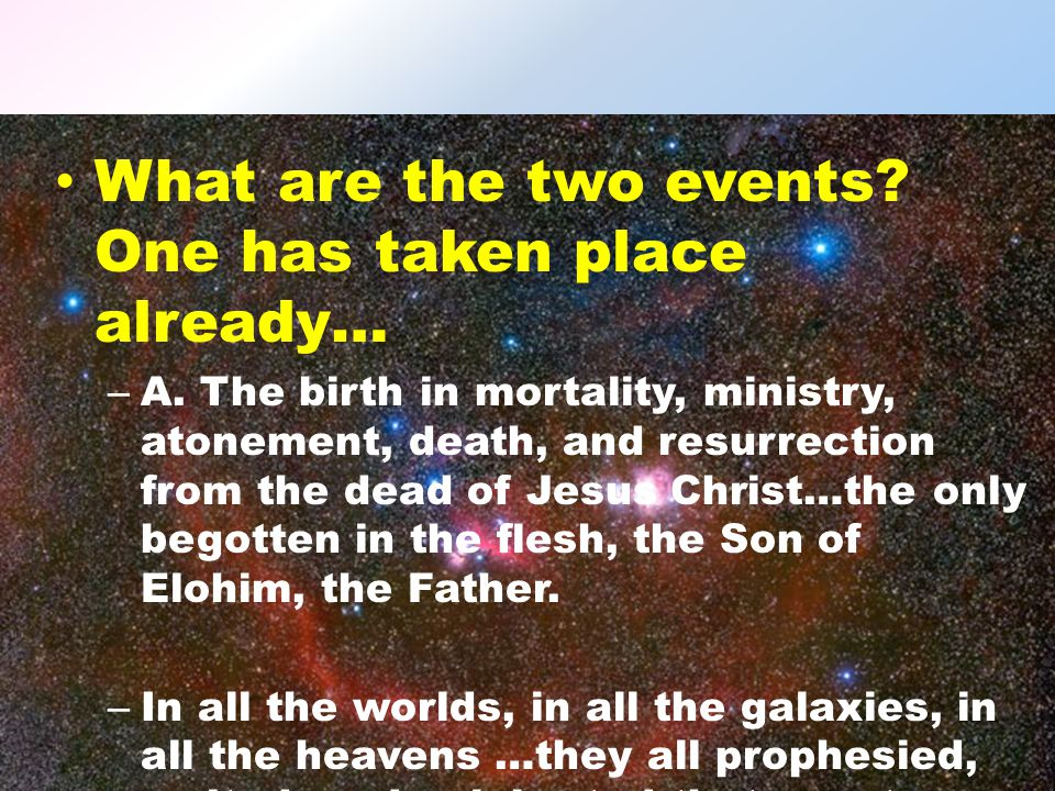 What are the two events. One has taken place already… – A.