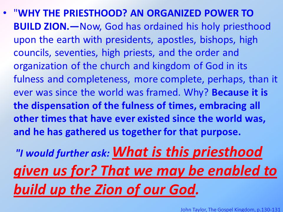 WHY THE PRIESTHOOD.