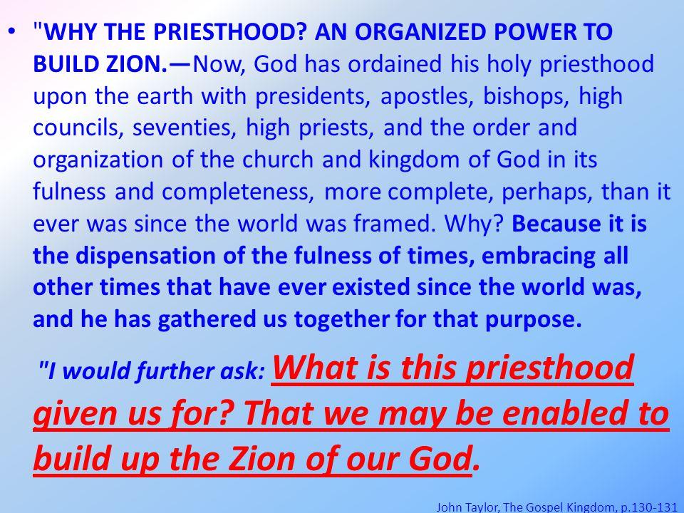WHY THE PRIESTHOOD.
