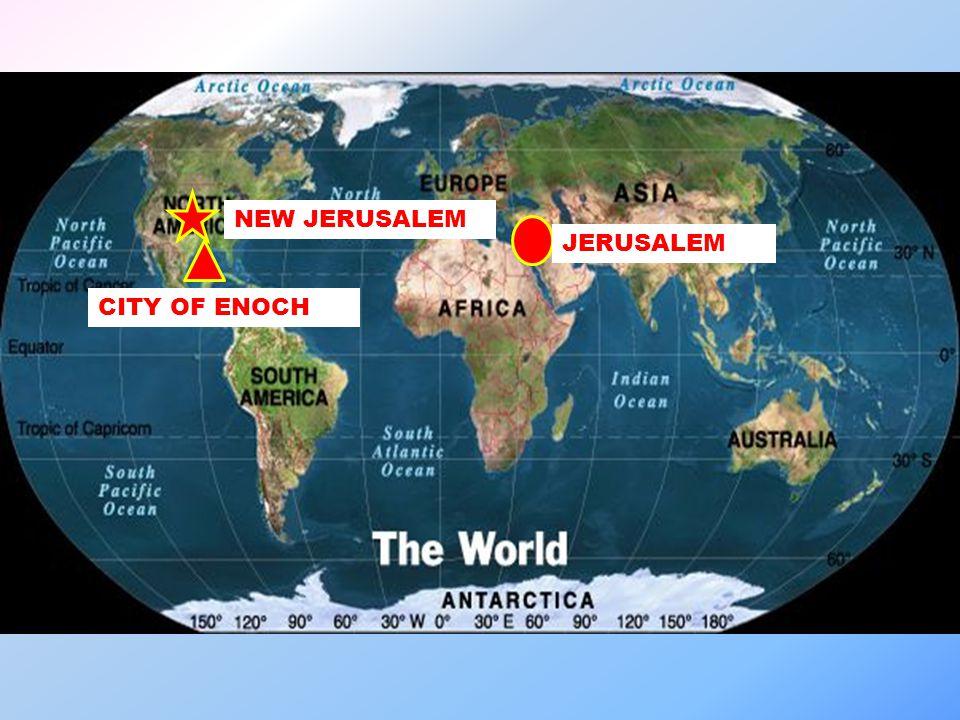 JERUSALEM NEW JERUSALEM CITY OF ENOCH