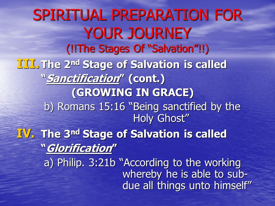 IV.The 3 nd Stage of Salvation is called Glorification (cont.) b) Matt.