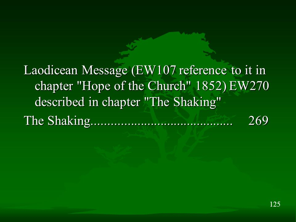 125 Laodicean Message (EW107 reference to it in chapter