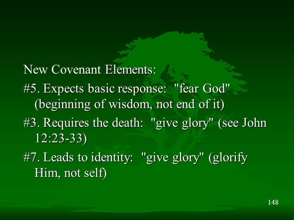 148 Elements: New Covenant Elements: #5.