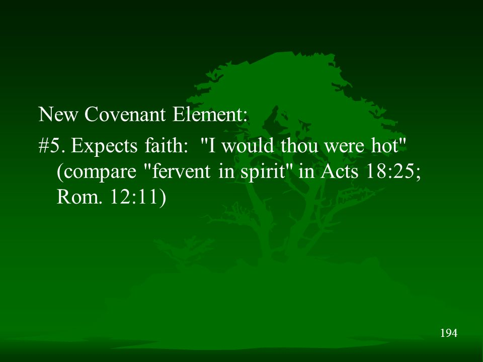 194 New Covenant Element: #5.