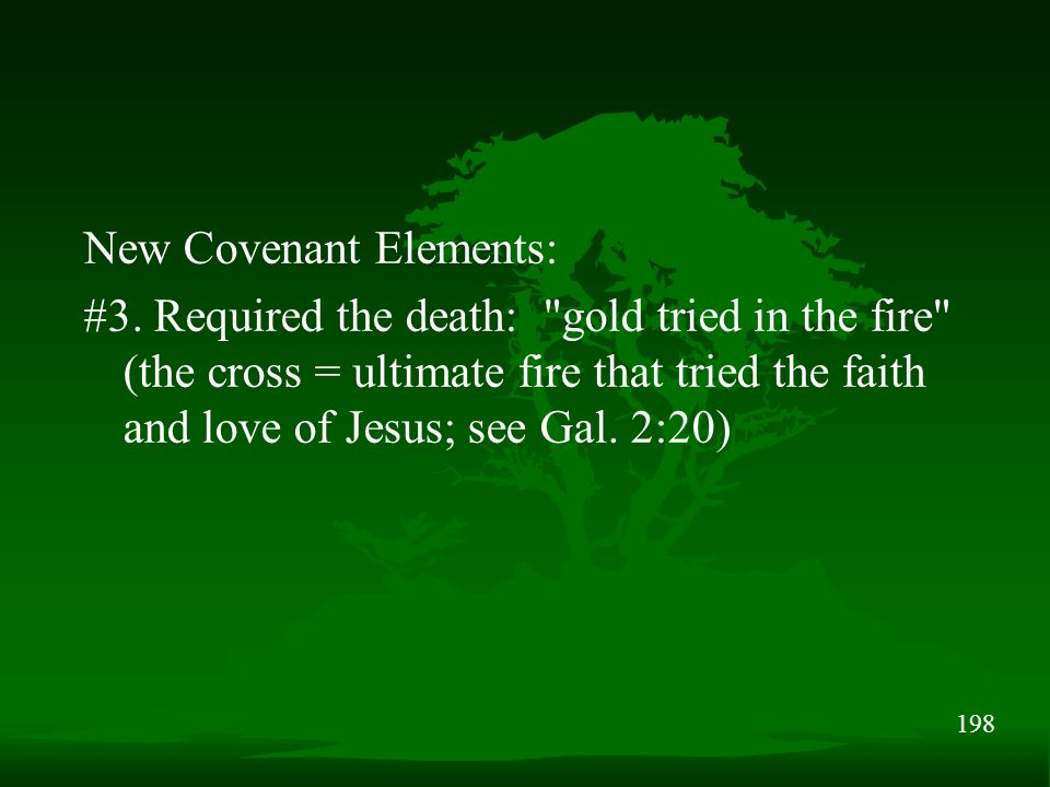 198 New Covenant Elements: #3. Required the death: