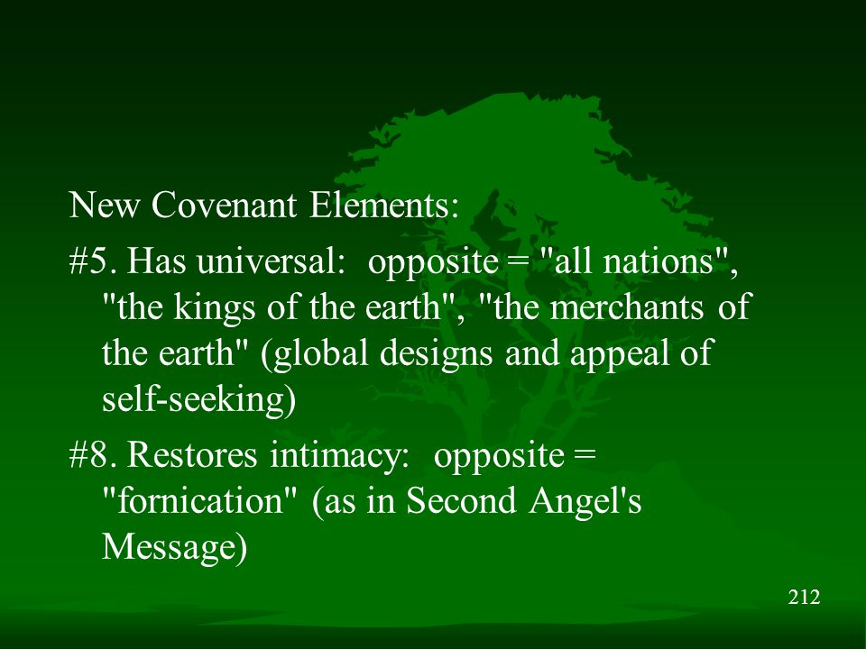 212 New Covenant Elements: #5. Has universal: opposite =