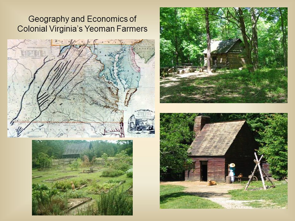 Geography and Economics of Colonial Virginia's Yeoman Farmers