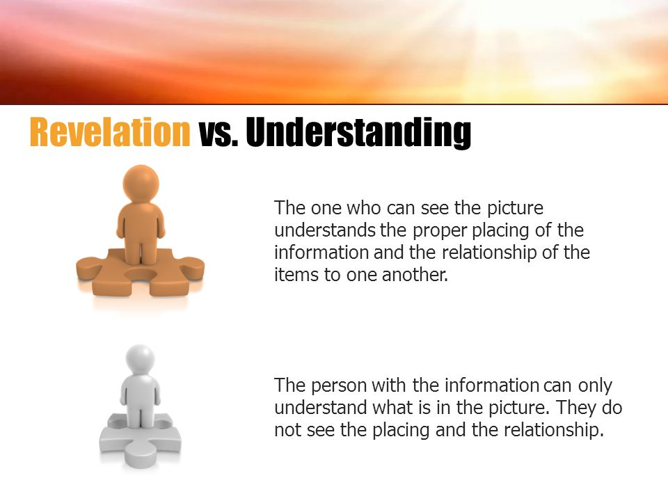 The one who can see the picture understands the proper placing of the information and the relationship of the items to one another. The person with th
