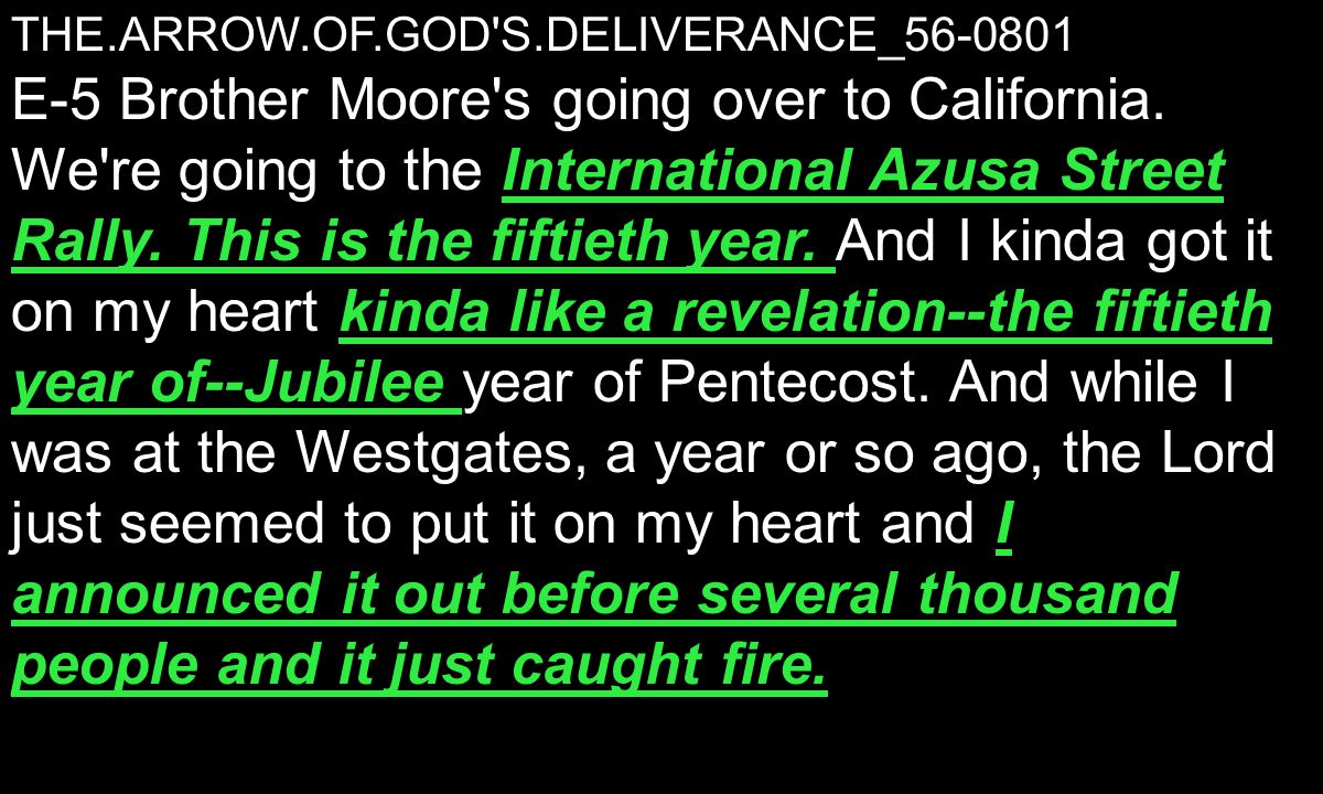 THE.ARROW.OF.GOD S.DELIVERANCE_56-0801 International Azusa Street Rally.