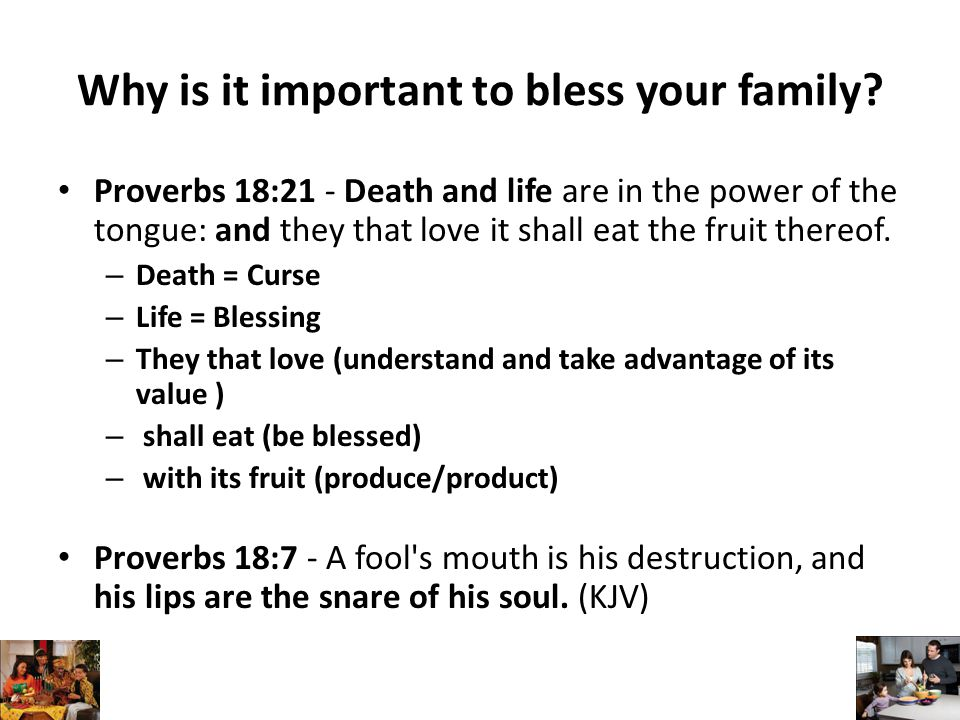 Why is it important to bless your family.