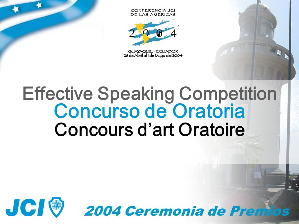 2004 Ceremonia de Premios Concurso de Oratoria Effective Speaking Competition Concours d'art Oratoire