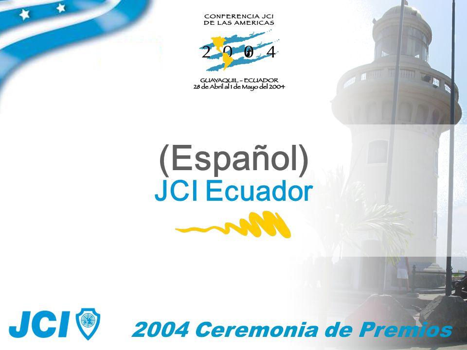 2004 Ceremonia de Premios (Español) JCI Ecuador