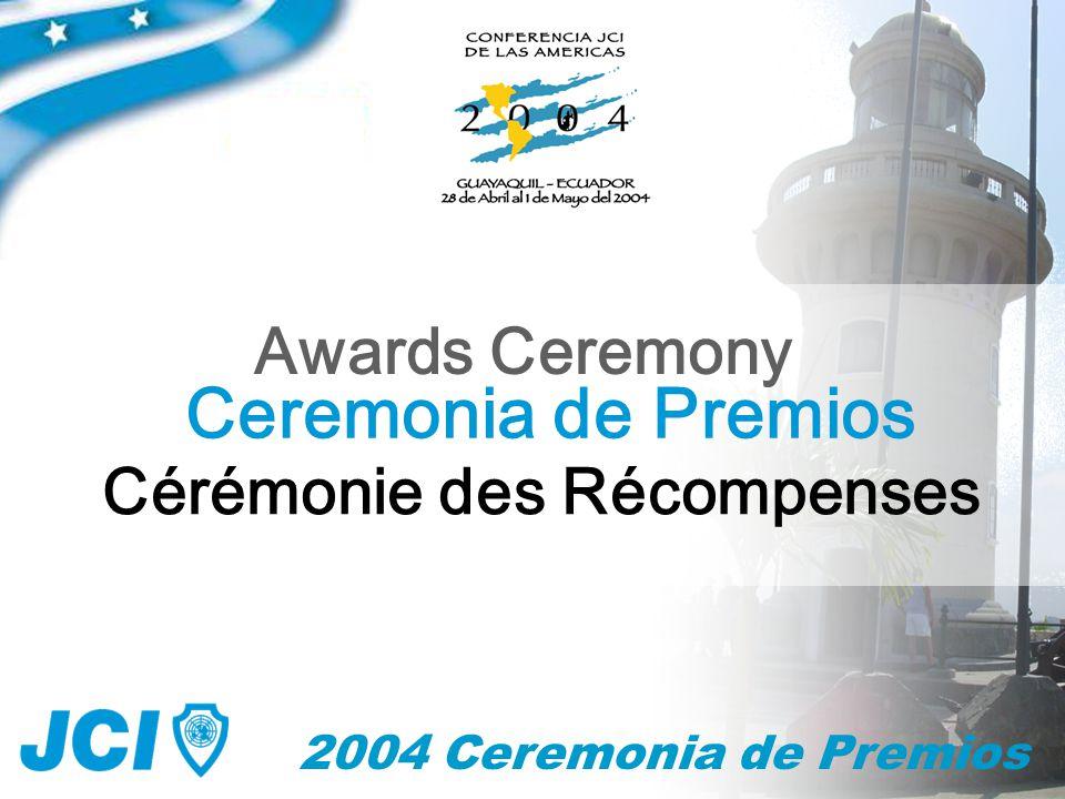 2004 Ceremonia de Premios Mejor Programa de Desarrollo de la Comunidad Best Community Development Program Meilleur Programme de Développement Communautaire
