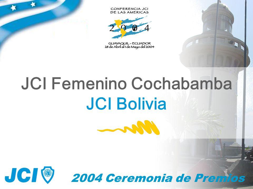 2004 Ceremonia de Premios JCI Femenino Cochabamba JCI Bolivia