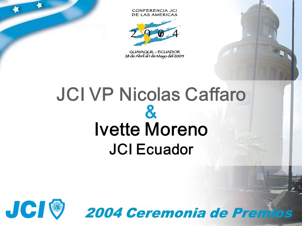 2004 Ceremonia de Premios & JCI VP Nicolas Caffaro Ivette Moreno JCI Ecuador