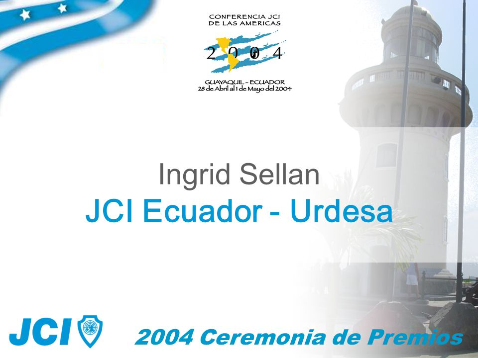 65 2004 Ceremonia de Clausura Presentación de JCI Metropolitano Sao Paulo JCI Brasil 2005 Conferencia JCI de las Americas