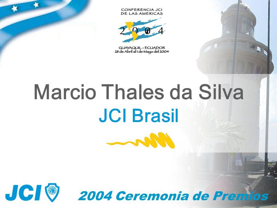 2004 Ceremonia de Premios Marcio Thales da Silva JCI Brasil