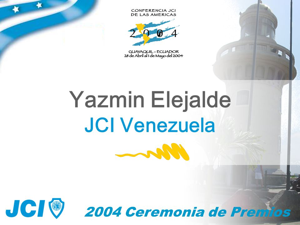 2004 Ceremonia de Premios Yazmin Elejalde JCI Venezuela