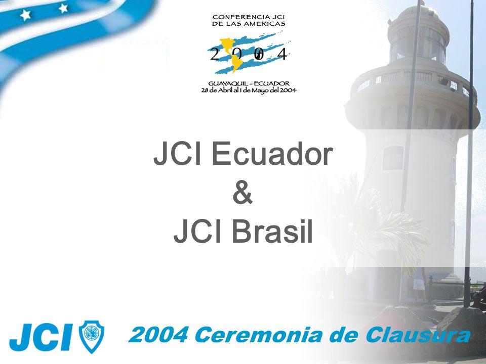 64 2004 Ceremonia de Clausura JCI Ecuador & JCI Brasil
