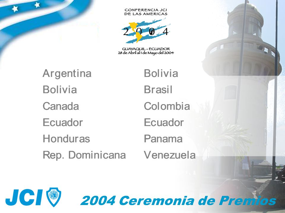 2004 Ceremonia de Premios Mejor Presidente Local Most Outstanding Chapter President Le Président Local le Plus Remarquable (25 – 45)