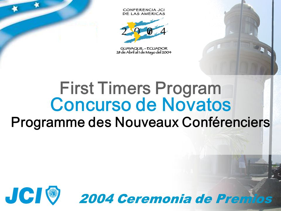 Concurso de Novatos First Timers Program Programme des Nouveaux Conférenciers