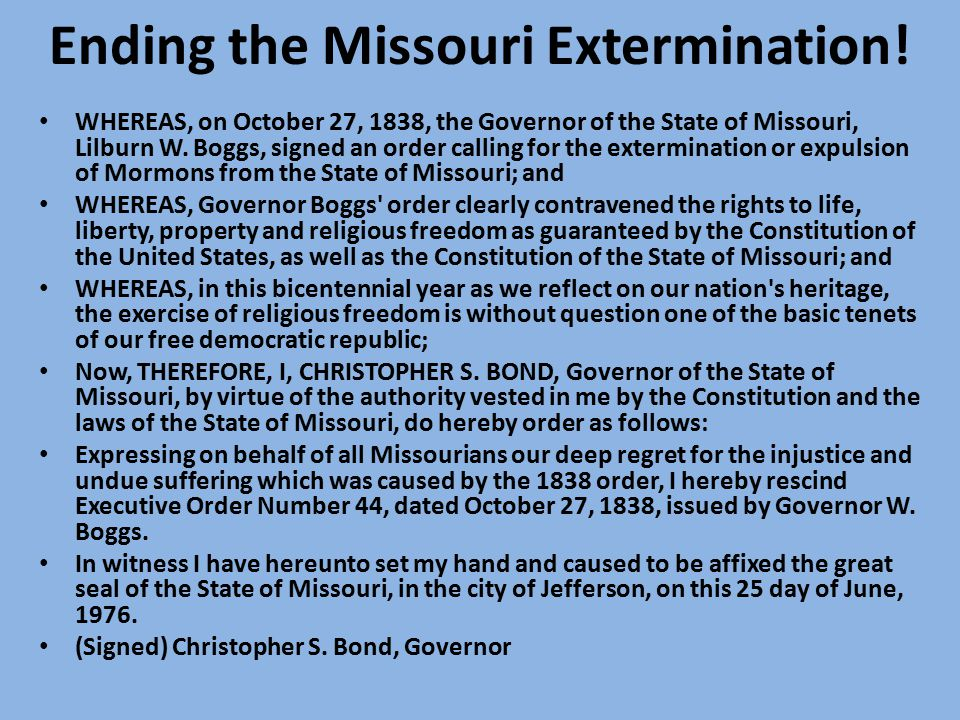 Ending the Missouri Extermination.