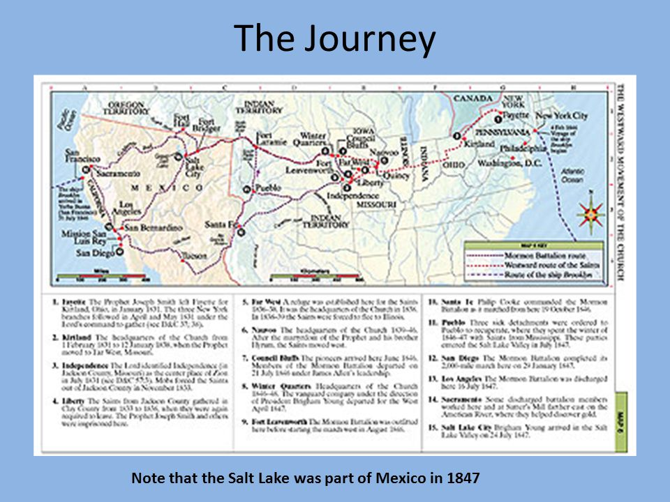 The Journey Note that the Salt Lake was part of Mexico in 1847