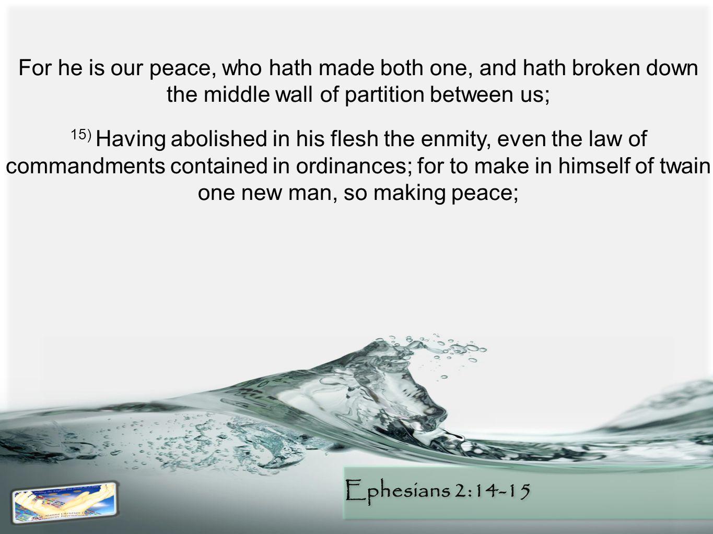 Ephesians 2:14-15