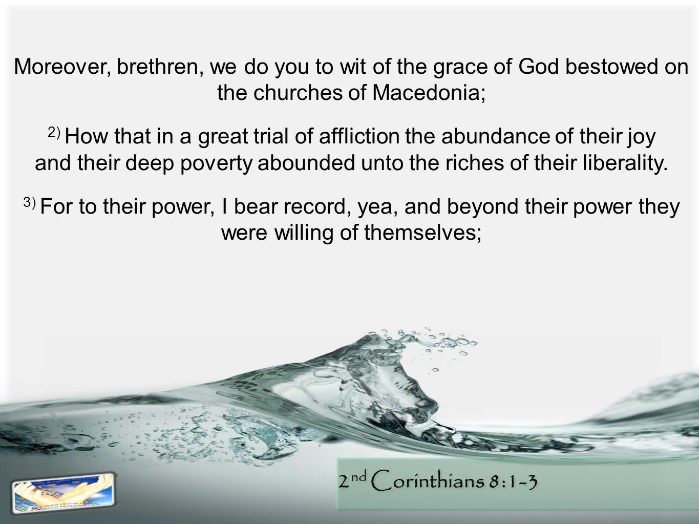 2 nd Corinthians 8:1-3